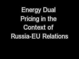 Energy Dual Pricing in the Context of Russia-EU Relations