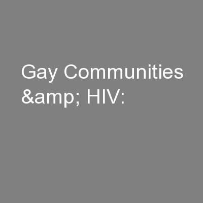 Gay Communities & HIV: