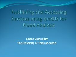 Publishing and Accessing Services using ArcGIS for Flood An