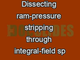 Dissecting ram-pressure stripping through integral-field sp