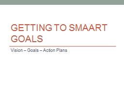 Getting to SMAART Goals PowerPoint PPT Presentation