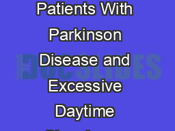 Influence of the Nonergot Dopamine Agonist Piribedil on Vigilance in Patients With Parkinson Disease and Excessive Daytime Sleepiness PivicogPd An Week Randomized Comparison Trial Against Pramipexole