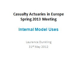Casualty Actuaries in Europe PowerPoint PPT Presentation