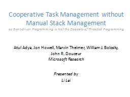Cooperative Task Management without Manual Stack Management PowerPoint PPT Presentation