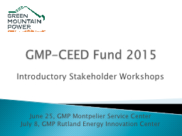 GMP-CEED Fund 2015 PowerPoint PPT Presentation