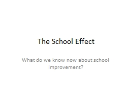 The School Effect PowerPoint PPT Presentation