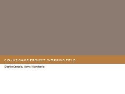 Cis487 Game Project: Working title