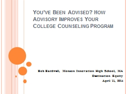 You've Been Advised? How Advisory Improves Your College C