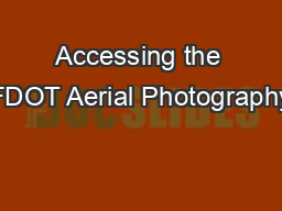 Accessing the FDOT Aerial Photography