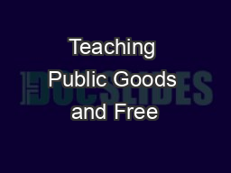 Teaching Public Goods and Free