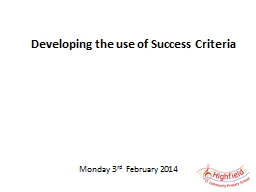 Developing the use of Success Criteria PowerPoint PPT Presentation