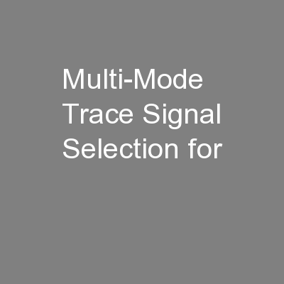 Multi-Mode Trace Signal Selection for