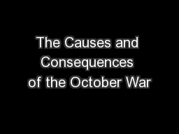The Causes and Consequences of the October War