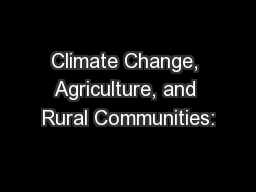 Climate Change, Agriculture, and Rural Communities: