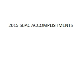 2015 SBAC ACCOMPLISHMENTS PowerPoint PPT Presentation