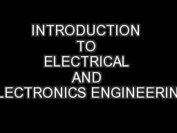 INTRODUCTION TO ELECTRICAL AND ELECTRONICS ENGINEERING