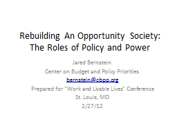 Rebuilding An Opportunity Society: The Roles of Policy and