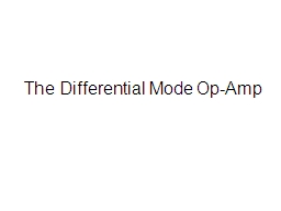 The Differential Mode Op-Amp