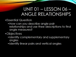 Unit 01 – Lesson 06 – Angle Relationships