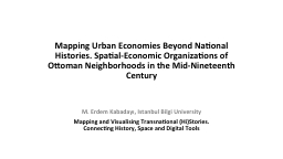 Mapping Urban Economies Beyond National Histories. Spatial-