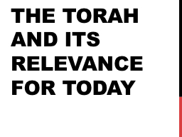The Torah and Its PowerPoint PPT Presentation