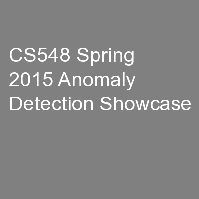 CS548 Spring 2015 Anomaly Detection Showcase