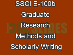 SSCI E-100b Graduate Research Methods and Scholarly Writing