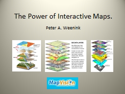 The Power of Interactive Maps. PowerPoint PPT Presentation
