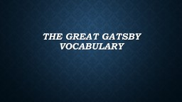 The Great Gatsby Vocabulary PowerPoint PPT Presentation