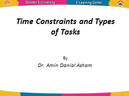 Time Constraints and Types of Tasks PowerPoint PPT Presentation