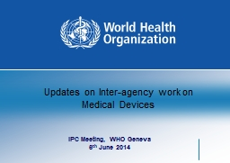 Updates on Inter-agency work on Medical Devices