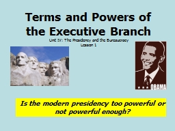 Terms and Powers of the Executive Branch