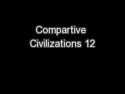 Compartive Civilizations 12