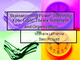 Brainstorming Power: Inventing Your Topic, Thesis Statement