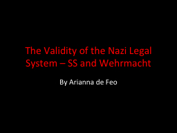 The Validity of the Nazi Legal System – SS and Wehrmacht