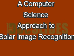 A Computer Science Approach to Solar Image Recognition