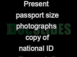 Multimedia Library Rules  Present  passport size photographs  copy of national ID  Passport  S tudent card