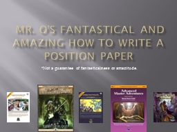 Mr. O's Fantastical and Amazing How to Write a Position