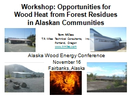 Workshop: Opportunities for Wood Heat from Forest Residues PowerPoint PPT Presentation