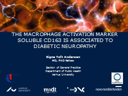 THE MACROPHAGE ACTIVATION MARKER SOLUBLE CD163 IS ASSOCIATE