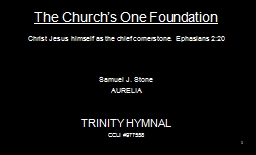 The Church's One Foundation PowerPoint PPT Presentation