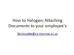 How to Halogen: Attaching Documents to your employee's