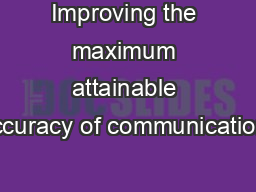 Improving the maximum attainable accuracy of communication-