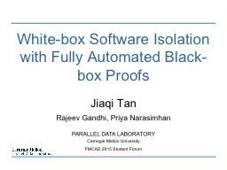 White-box Software Isolation with Fully Automated Black-box PowerPoint Presentation, PPT - DocSlides