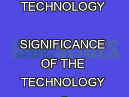 DESCRIPTION OF THE TECHNOLOGY           SIGNIFICANCE OF THE TECHNOLOGY      Sea Sweep Inc