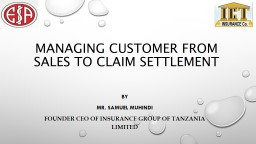 Managing Customer from Sales to Claim Settlement