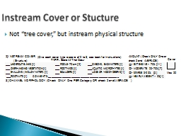 "Not ""tree cover,"" but instream physical structure PowerPoint PPT Presentation"