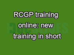 RCGP training online: new training in short