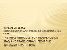 The Arab struggle for independence Iraq and Transjordan fro PowerPoint PPT Presentation
