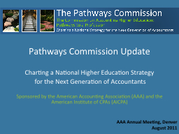 Pathways Commission Update PowerPoint PPT Presentation